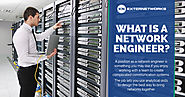 What is a Network Engineer? - ExterNetworks Inc