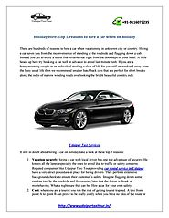 Holiday Hire: Top 5 reasons to hire a car when on holiday by udaipur taxi - issuu