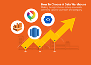 How To Choose A Data Warehouse Solution That Fits Your Needs