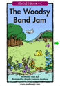 The Woodsy Band Jam - LAZ Reader [Level C-kindergarten]