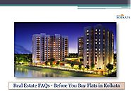 Real Estate FAQs - Before You Buy Flats in Kolkata