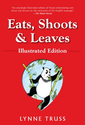 Eats, Shoots & Leaves: Illustrated Ed.: The Zero Tolerance Approach to Punctuation: Lynne Truss, Pat Byrnes: Amazon.c...