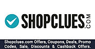 Shopclues Offers → Upto 90% OFF Shopclues's Shopping Offers - OffersGenie
