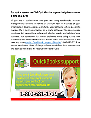 If you are looking for Instant QuickBooks support Dial 1-800-681-1729