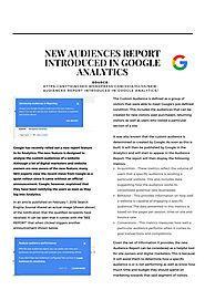 New Audiences Report Introduced in Google Analytics by rebecca - issuu