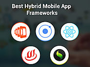 Top 5 Best Hybrid Mobile App Frameworks for 2018