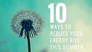 10 Ways to Reduce Your Energy Bill This Summer with Keith Gunn Electrical Solutions