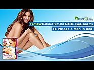 Fantasy Natural Female Libido Supplements to Please a Man in Bed