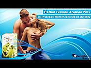 Herbal Female Arousal Pills to Increase Women Sex Mood Quickly