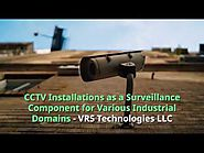 How CCTV Camera Installation Dubai helps in various Industries?