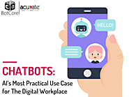 Chatbots: AI's Most Practical Use Case for The Digital Workplace - BotCore