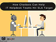 How Chatbots Can Help IT Helpdesk Teams Hit SLA Target - BotCore