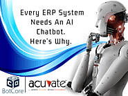 Every ERP System Needs An AI Chatbot. Here's Why - BotCore