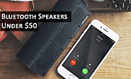 Best Bluetooth Speakers Under $50