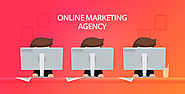 6 tips to choose online marketing agency for successful business