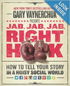 Jab, Jab, Jab, Right Hook: How to Tell Your Story in a Noisy Social World: Gary Vaynerchuk: 9780062273062: Amazon.com...