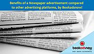 Why choose newspapers over other platforms for advertisements?