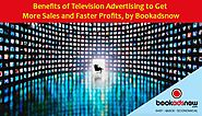 What are the benefits of TV advertisisng?
