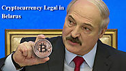 Cryptocurrency Business Are Now legal in Belarus