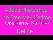 Abobe Photoshop Ko Free Me Dawnload Or Insttal Kaise Kare - Technical meena