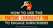 How to Use the YouTube Community Tab to Engage Subscribers : Social Media Examiner