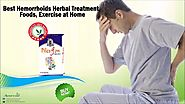 Best Hemorrhoids Herbal Treatment, Foods, Exercise at Home