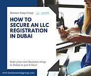 LLC Registration Dubai | Business Setup Group UAE