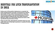 List of Best Liver Transplant Hospital in India