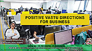 Positive Vastu Directions for Business by Vastu Consultant