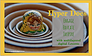 HyperDocs - Changing Digital Pedagogy