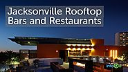 Jacksonville Rooftop Bars and Restaurants - intoGo - FREE App