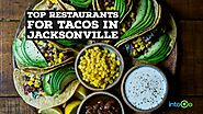 Top Restaurants for Tacos in Jacksonville - intoGo - FREE App
