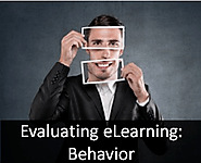 Level 3 Evaluation for eLearning: Behavior
