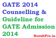 GATE 2014 Counselling Details, gate.iitkgp.ac.in 2014 Dates, Procedure Guideline