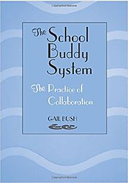 Amazon.com: The School Buddy System: The Practice of Collaboration (9780838908396): Gail Bush: Books