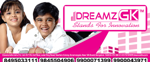 Headline for Dreamz GK Infra Bangalore