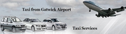 General Information for Travelers Airport Transfer to Gatwick