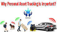 Why Personal Asset Tracking is Important