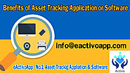 Benefits of Asset Tracking Application or Software