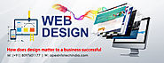 Understanding The Various Reasons That Make Website Design Such An Important Factor