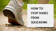 How to stop shoes from squeaking | Shoe Review Pro