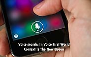 Voice search: In Voice First World Context Is The New Queen - SEO Shouts - Get All the latest News, Tips & Tricks of SEO