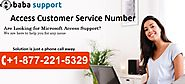 Getting Help & Contact Access Customer Service Number +1-877-221-5329