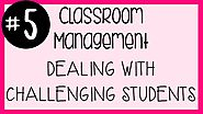 #5 Classroom Management - Challenging Students & Composure | A Classroom Diva