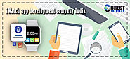 Your guide to the best iWatch app development company | Crest Infotech