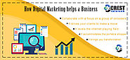 How Digital Marketing helps a Business | Crest Infotech
