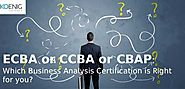 ECBA or CCBA or CBAP – Which Business Analysis Certification is Right for you? | Koenig IT Learning Center