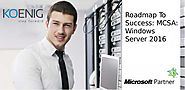 Roadmap To Success: MCSA: Windows Server 2016 - Biastrak