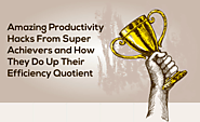 How Highly Successful People Work Less and Get More Done | Delegation, Efficiency, Infographics, Productivity | Habil...