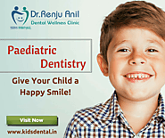 Renju Anil's Paediatric Dental Clinic - Google+